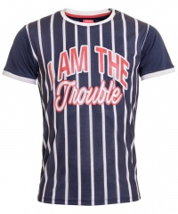 T-SHIRT I AM THE TROUBLE